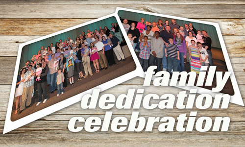 Family Dedication Celebration